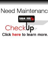 Need Sign Maintenance - Toronto, Scarborough, Etobicoke, Mississauga, Oakville, Burlington, GTA